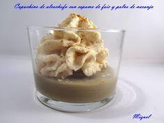 Les receptes del Miquel: Capuchino de alcachofa con espuma de foie y polvo de naranja.