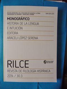 Historia de la lengua e intuición / editora, Araceli López Serena