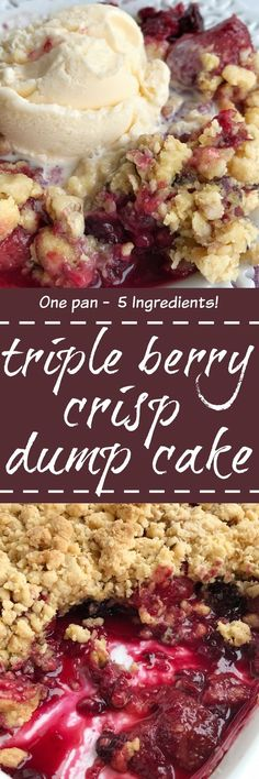 Berry crisp dump cake is only 5 ingredients and one pan! Juicy mixed berries covered in an easy cake mix, oatmeal, walnut, and melted butter mixture. Serve warm with a scoop of vanilla ice cream for a (Sweet Recipes 5 Ingredients) Köstliche Desserts, Delicious Desserts, Dessert Recipes, Yummy Food, Homemade Desserts, Desserts With Berries, Health Desserts, Weight Watcher Desserts, Smores Dessert