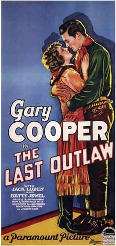 THE LAST OUTLAW (1926) - Gary Cooper - Jack Luden - Betty Jewel - Directed by…