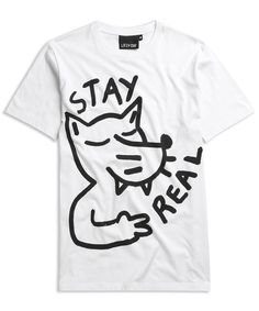 Lazy Oaf Stay Real T-shirt http://www.lazyoaf.co.uk/Mens-T-shirts/c21_23/p2710/lazy-oaf-stay-real-t-shirt/product_info.html