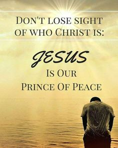 Jesus is our prince of peace Prayer Verses, Scripture Verses, Bible Verses Quotes, Scriptures, Life Quotes Love, Quotes About God, Praise The Lords, Praise God, Christian Life