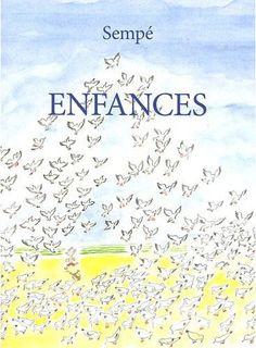 ¤ Enfances - Jean-Jacques Sempé