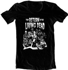 Return Of The Living Dead Shirt! - Rotten Cotton
