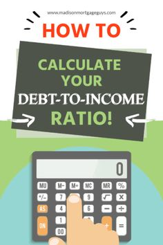 Take the time to understand how the debt-to-income ratio works and what you can do to bolster your chances of getting approved for a mortgage. The post Homebuyer's Guide to Debt-To-Income (DTI) Ratio: How To Calculate appeared first on MadisonMortgageGuys. Real Estate Articles, Real Estate Information, Real Estate Tips, Debt To Income Ratio, Home Buying Tips, Mortgage Tips, Get Out Of Debt, What You Can Do, Finance Tips