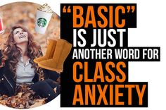 """Man. People just really find reasons to be assholes to other people, don't they. If white girls who love pumpkin spice and Instagram are the biggest irritation you have in your life, you should probably just shut the hell up and be thankful. (Oh, wait. Being thankful is so """"basic,"""" I forgot.) Ugh. I'm a little surprised by how much this annoyed me."""