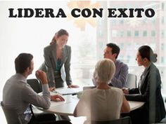 LIDERAR CON ÉXITO ES LA CLAVE PARA OBTENER RESULTADOS EFECTIVOS CON TU EQUIPO DE TRABAJO http://cambioefectivo.com/liderar-con-exito/