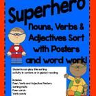 Super cute Superhero themed literacy center/activity based on CCSS Conventions of Standard English for grades K-2.    Students can play this sorting ...