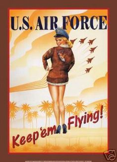 Air Force Keep Em Flying Sexy Girl Posters