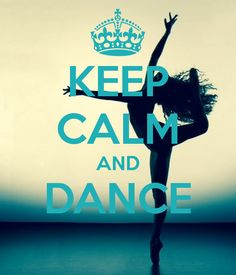 KEEP CALM AND DANCE . Another original poster design created with the Keep Calm-o-matic. Buy this design or create your own original Keep Calm design now. Keep Calm Posters, Keep Calm Quotes, Quotes To Live By, Life Quotes, Quotes Quotes, Motivational Quotes, Funny Quotes, Inspirational Quotes, Keep Calm Bilder
