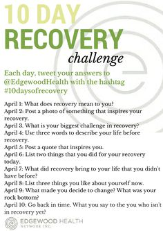 Join us on Twitter for our 10 day recovery challenge! Tweet your answer to the posted question to us each day @EdgewoodHealth! Let's show everyone the power of recovery! #10daysofrecovery