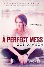 A Perfect Mess by Zoe Dawson #ad http://amzn.to/2gcbB0s