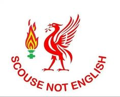 Liverpool - Scouse not English!!!