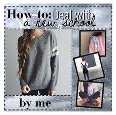 """.1 how to deal with a new school"" by desired-sleep ❤ liked on Polyvore"