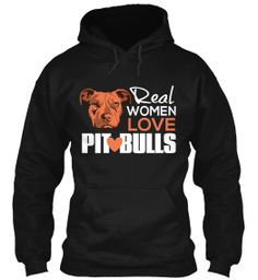 ''Real Women Love Pit Bulls''