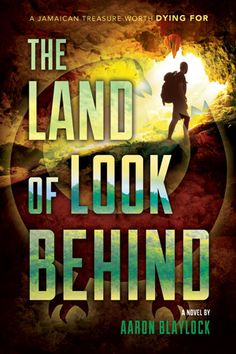 The Land of Look Behind by Aaron Blaylock. Suspense.  New LDS Fiction