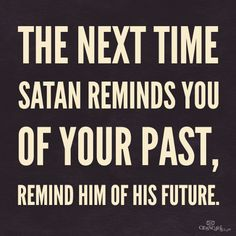 Ohhh snap!  ...and always remember who you are in Christ! Washed in His blood!