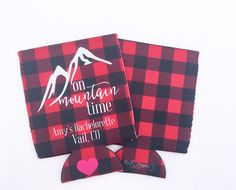 Mountain Time Buffalo Plaid Wedding/Bachelorette Party Drink Hugger/Beverage Insulator by dawsandgray on Etsy https://www.etsy.com/listing/476874969/mountain-time-buffalo-plaid