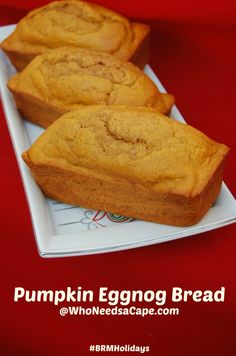 Pumpkin Eggnog Bread from @WhoNeedsaCape perfect for Thanksgiving!