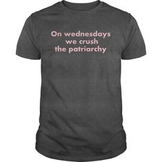 Mean Girls  Crush The Patriarchy TShirt  #gift #ideas #Popular #Everything #Videos #Shop #Animals #pets #Architecture #Art #Cars #motorcycles #Celebrities #DIY #crafts #Design #Education #Entertainment #Food #drink #Gardening #Geek #Hair #beauty #Health #fitness #History #Holidays #events #Home decor #Humor #Illustrations #posters #Kids #parenting #Men #Outdoors #Photography #Products #Quotes #Science #nature #Sports #Tattoos #Technology #Travel #Weddings #Women