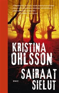 Sairaat sielut - Kristina Ohlsson - E-kirja Finland, Persona, Believe, Ebooks, Action, Movies, Movie Posters, Group Action, Films
