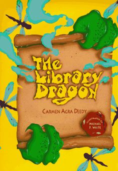 LOVED this book in elementary school, The Library Dragon by Carmen Agra Deedy.