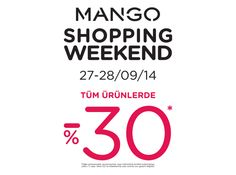 27-28 Eylül tarihlerinde Shopping Weekend kampanyası kapsamında tüm ürünlerde geçerli net %30 indirim #Espark Mango'da modaseverleri bekliyor!