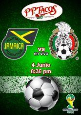 Jamaica vs México en PPTacos 4 junio 8:35 pm