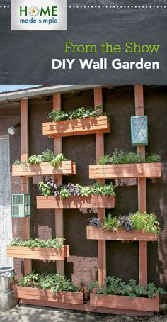 Turn an outdoor wall into a multitiered vertical garden full of fruit, herbs and veggies! For more DIY ideas, watch Home Made Simple, Saturdays, 9am/8C on OWN.