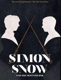 """""""Simon Snow and the Seventh Oak"""" by Gemma T. Leslie — from Fangirl by Rainbow Rowell>>>> Mostly pinned this pin because, is it just me, or are those Sherlock and John's silhouettes/ profiles!!?<<<WHAT THE...?! Harry's wand!!"""