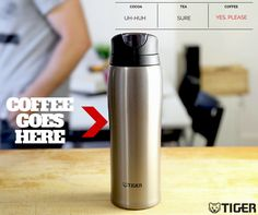 Coffee is King. Make sure it stays hot! MCB-H036, MCB-H048, Mugs & Tumblers | Stainless Steel Thermal Waters | Tiger USA Corporation