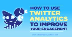 Using #Twitter Analytics to Improve Your Engagement | by @JustAGuido | #SocialMedia #SMM | Marcus Guido for Social Media Examiner | Do you need better results from your Twitter marketing? Discover four ways to use Twitter Analytics reports to boost replies, retweets, and other engagement.