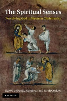 Recommended by fr rich on relevant radio amazon seven the spiritual senses perceiving god in western christianity by paul l gavrilyuk fandeluxe Epub