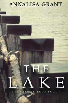 The Lake: (The Lake Trilogy, Book 1) by AnnaLisa Grant http://www.amazon.com/dp/1482066300/ref=cm_sw_r_pi_dp_vYhbvb1PCHX52
