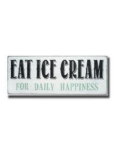 eat ice cream for daily happiness                                                                                                                                                                                 More
