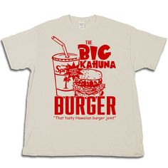 Is there a better scene in cinema? I think not. The dialog, tension, acting and not to mention how tasty that burger looked. Represent one of the tastiest fictional Hawaiian burger joints ever with this exclusive tee shirt from VB Shirt Shop!  A VB Shirt Shop Original! This is a California Orange screen print available on a 100% cotton Gildan T Shirt in the following colors: LA Vintage, West Coast Blue, Shotgun Gray or Big Kahuna Sand  $5.95 ships as many as you want to anywhere in the…
