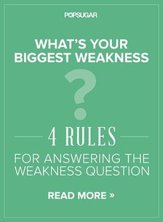 """4 Rules For Answering the Weakness Question (Image: green background with text, """"What's Your Biggest Weakness? 4 Rules for Answering the Weakness Question) Interview Skills, Job Interview Tips, Job Interview Questions, Job Interviews, Interview Techniques, Interview Answers, Interview Process, Interview Coaching, Interview Preparation"""