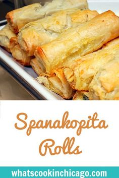 Spanakopita Rolls - What's Cookin, Chicago Phyllo Recipes, Pastry Recipes, Gourmet Recipes, Appetizer Recipes, Cooking Recipes, Mediterranean Appetizers, Mediterranean Recipes, Greek Cooking, Easy Cooking