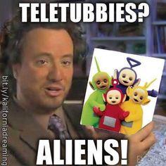 Teletubbies = Aliens!