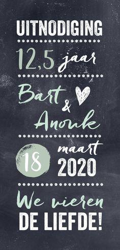 Uitnodiging voor een jubileum met een krijtbord achtergrond en mint kleuren. 12,5 jaar getrouwd is een feestje waard en daar hoort natuurlijk een feestelijke kaart bij! Chalkboard Quotes, Art Quotes, Cards, Wedding, Kato, Bullet Journal, Typography, Valentines Day Weddings, Weddings