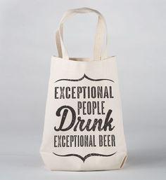 Exceptional People Drink Exceptional Beer Growler Bag | Beer Growler Carrier by NSNP