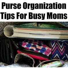 Purse Organization Tips For Busy Moms