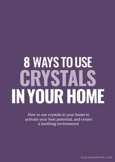 Crystals are fortresses in our personal self-care rituals, but they also do  double duty as little houseworkers, busy at keeping this sparkly thing  called chi moving through our homes.It's no secret that I am wild for  strong and healthy feng shui. And one of my favourite aspects about good  feng shui in the home is the helpful properties and curesthat crystals  offer. I've compiled eight different ways that you can use crystals to  improve your home's feng shui, whether you'r