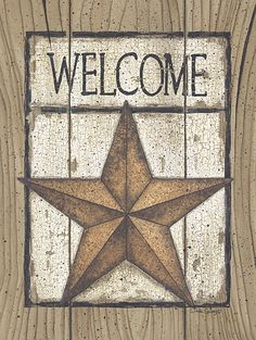 Shop for framed Star Welcome by Linda Spivey. Primitive Labels, Country Primitive, Primitive Crafts, Texas Home Decor, Barn Wood Crafts, Home Decor Lights, Pintura Country, Country Paintings, Star Decorations