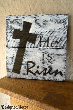 He is Risen Wood Plaque - Designed Decor DIY wood plaque - Easy way to make a wood plaque using left over wood pieces. by DeDe Bailey Spring Projects, Spring Crafts, Holiday Crafts, Craft Projects, Craft Ideas, Wood Projects, Holiday Fun, Diy Ideas, Pallet Crafts
