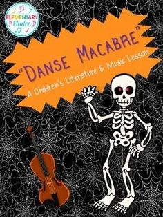Danse Macabre: A Children's Literature & Music Lesson - this lesson is great for older students! Your students will love finding out the chilling history of this song and playing the fun movement/stick routine afterwards!