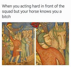 Post with 106 votes and 3994 views. Tagged with funny, art, memes, awesome, dump; Shared by Art Memes for Mother's Day Renaissance Memes, Medieval Memes, Medieval Reactions, Medieval Art, History Medieval, Memes Humor, Funny Memes, Memes Historia, Memes Arte