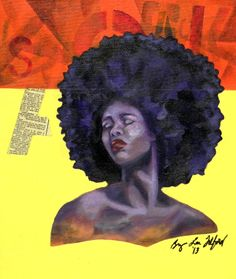 """""""Sista' Feeling Her Fro'"""" Mixed media on Canvas Board. Bryan Lee Tilford"""