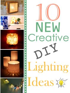 10 NEW Creative DIY Lighting Ideas