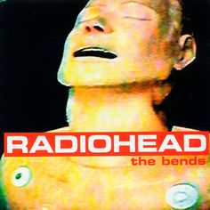 """Radiohead: Album: The Bends: """"Planet Telex"""" """"The Bends"""" """"High and Dry"""" """"Fake Plastic Trees"""" """"Bones"""" """"Nice Dream"""" """"Just"""" """"My Iron Lung"""" """"Bullet Proof.I Wish I Was"""" """"Black Star"""" """"Sulk"""" """"Street Spirit Fade Out"""" Greatest Album Covers, Classic Album Covers, Music Album Covers, Music Albums, Rock Album Covers, Fade Out, Radiohead The Bends, Album Covers, Porto"""